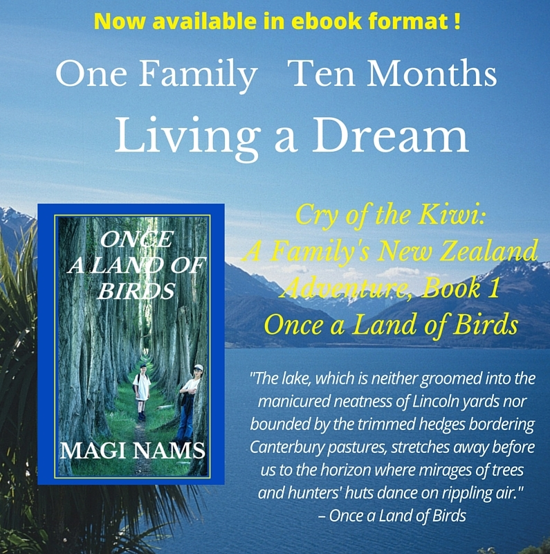 The Writing Life: My New Zealand Travel Trilogy, Cry of the Kiwi: A Family's New Zealand Adventure, Once a Land of Birds